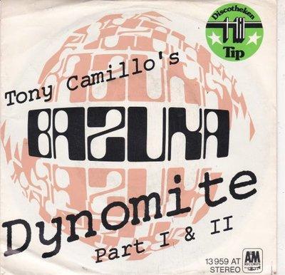 Tony Camillo's Bazuka - Dynomite + Part II (Vinylsingle)