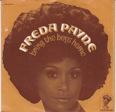 Freda Payne - Bring the boys home + I shall not be moved (Vinylsingle)