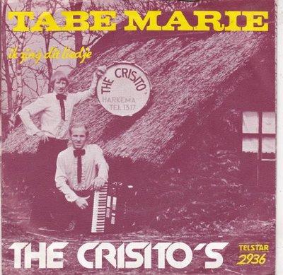 Crisito's - Tabe Marie + Ik Zing Dit Liedje (Vinylsingle)