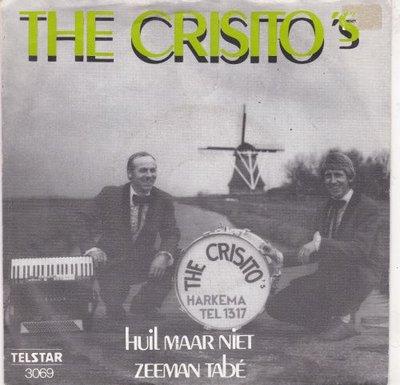 Crisito's - Huil Maar Niet + Zeeman Tabe (Vinylsingle)