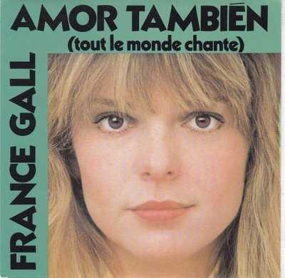 France Gall - Amor Tambien + La Fille De Shannon (Vinylsingle)