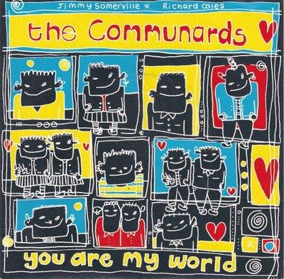 Communards - You are my world + Judgement day (Vinylsingle)