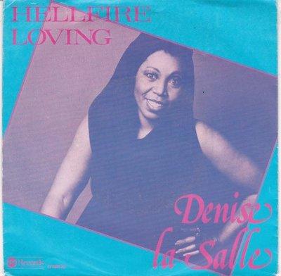 Denise LaSalle - Hellfire loving + I get what I want (Vinylsingle)