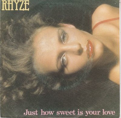 Rhyze - Just How Sweet Is Your Love + I Found Love In You (Vinylsingle)