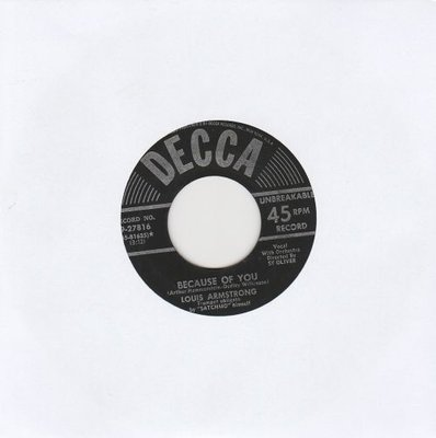 Louis Armstrong - Because Of You	 + Cold, Cold Heart (Vinylsingle)