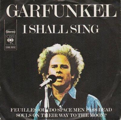 Art Garfunkel - I shall sing + Feuilles (Vinylsingle)