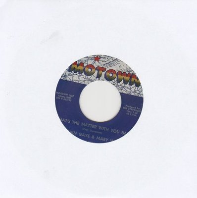 Marvin Gaye & Mary Wells - What's The Matter With You Baby + Once Upon A Time (Vinylsingle)