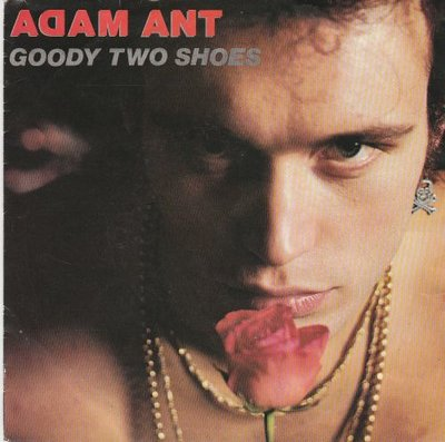 Adam Ant - Goody two shoes + Red scabs (Vinylsingle)