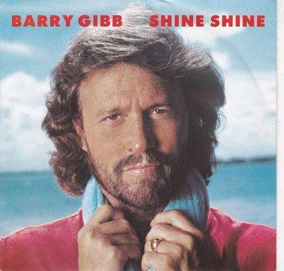 Barry Gibb - Shine shine + She says (Vinylsingle)