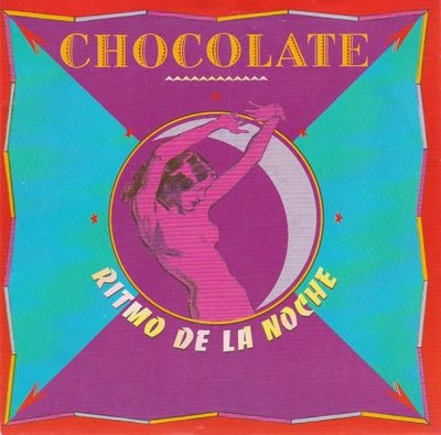 Chocolate - Ritmo de la noche + (New age eddit) (Vinylsingle)