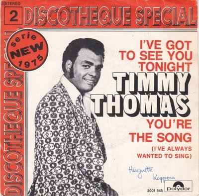 Timmy Thomas - I've got to see you tonight + You're the song (Vinylsingle)
