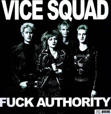 VICE SQUAD - FUCK AUTHORITY -LTD- (Vinyl LP)