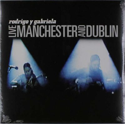 RODRIGO Y GABRIELA - LIVE MANCHESTER AND.. (Vinyl LP)