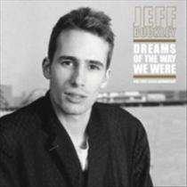 JEFF BUCKLEY - DREAMS OF THE WAY.. -LTD- (Vinyl LP)