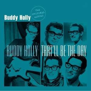 BUDDY HOLLY - BUDDY HOLLY/THAT'LL BE THE DAY (Vinyl LP)