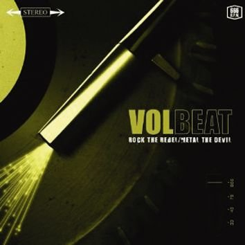 VOLBEAT - ROCK THE REBEL/METAL THE DEVIL (Vinyl LP)
