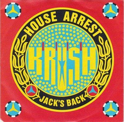 Krush - House arrest + Jack's back (Vinylsingle)