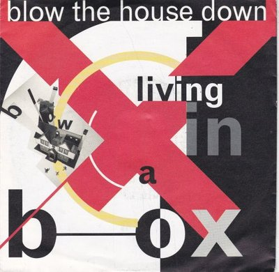 Living in a box - Blow the house down + Dance the mayonaise (Vinylsingle)