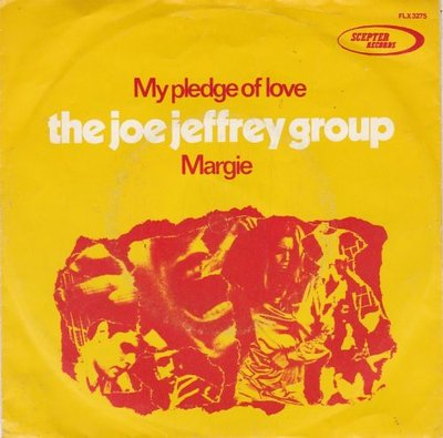 Joe Jeffrey Group - My pledge of love + Margie (Vinylsingle)
