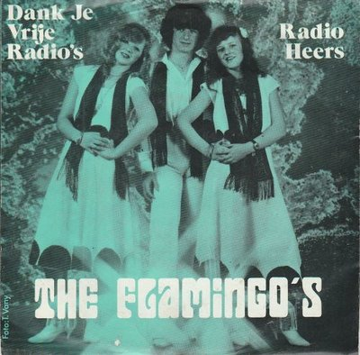 Flamingo's - Dank Je Vrije Radio's + Radio Heers (Vinylsingle)