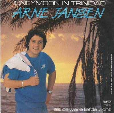 Arne Jansen - Honeymoon in Trinidad + Als de ware liefde lacht (Vinylsingle)