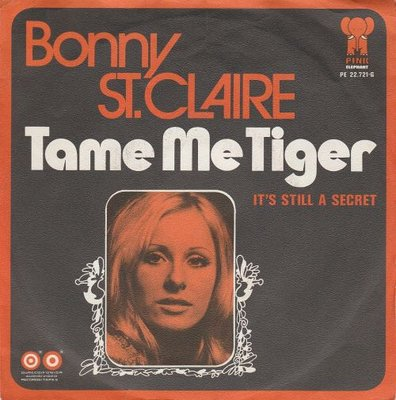 Bonnie St.Claire - Tame Me Tiger + It's Still A Secret (Vinylsingle)