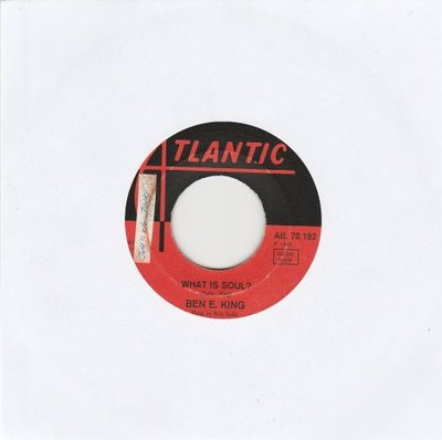 Ben E. King - What is soul + They don't give medals (Vinylsingle)