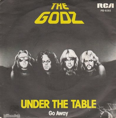 Godz - Under the table + Go away (Vinylsingle)