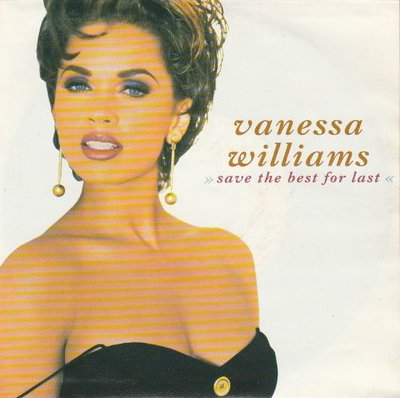Vanessa Williams - Save the best for last + 2 of a kind (Vinylsingle)
