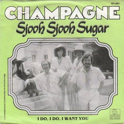 Champagne - Sjooh sjooh sugar + I do. I do. I want you (Vinylsingle)