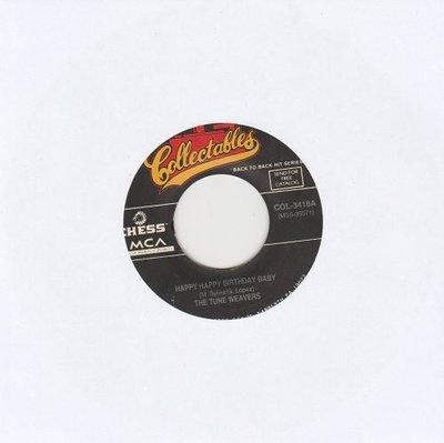Tune Weavers / Miracles - Happy Happy Birthday Baby + Bad Girl (Vinylsingle)