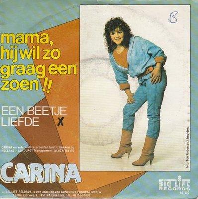 Carina - Mama, Hij Wil Zo Graag Een Zoen + Een Beetje Liefde (Vinylsingle)