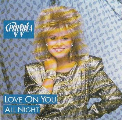 Pernilla W - Love On You + All Night (Vinylsingle)