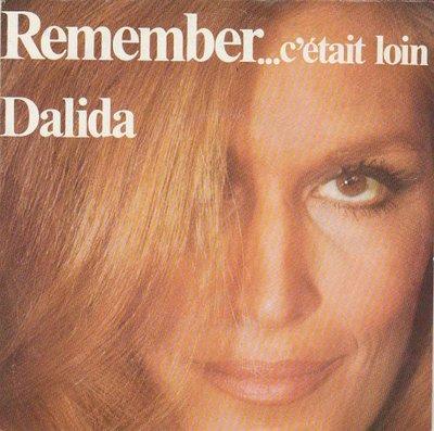 Dalida - Remember + Comme Si Tu Revenais D'Un Long Voyage (Vinylsingle)