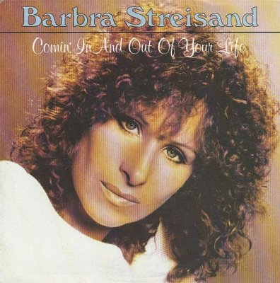 Barbra Streisand - Comin' in and out of your love +Lost inside of you (Vinylsingle)