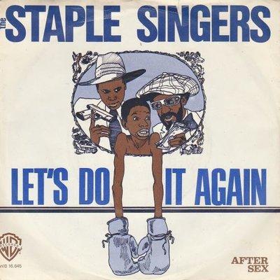 Staple Singers - Let's do it again + After seks (Vinylsingle)