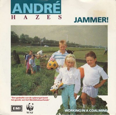 Andre Hazes - Jammer! + Working in a coalmine (Vinylsingle)