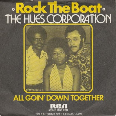 Hues Corporation - Rock the boat + All goin' down together (Vinylsingle)