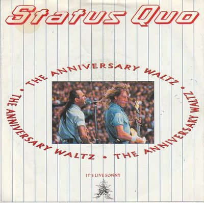 Status Quo - Anniversary waltz + Power of rock (Vinylsingle)