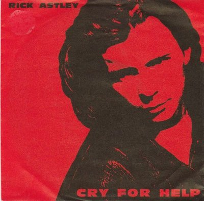 Rick Astley - Cry For Help + Behind The Smile (Vinylsingle)