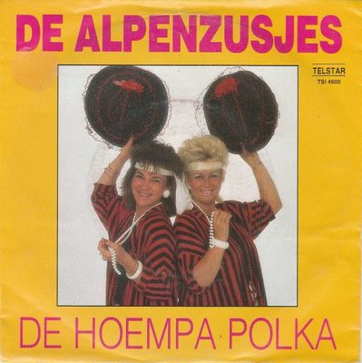 Alpenzusjes - De Hoempa Polka + Haak in en dein maar mee (Vinylsingle)