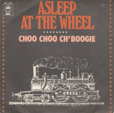 Asleep At The Wheel - Choo Choo Ch'Boogie + Our Names Aren't Mentioned (Vinylsingle)