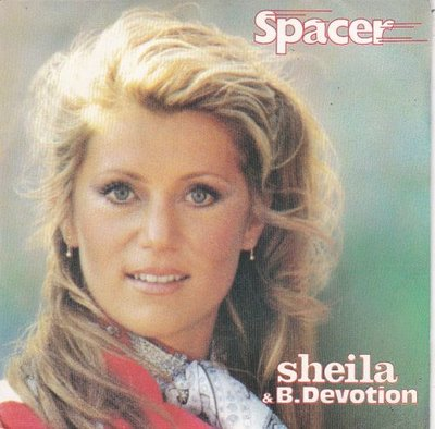 Sheila B. Devotion - Spacer + Don't go (Vinylsingle)