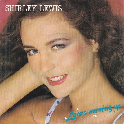Shirley Lewis - Love's Warming Up + Love's Warming Up (Vinylsingle)