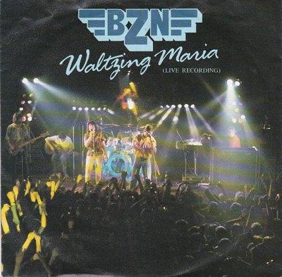 BZN - Waltzing Maria + Love's like a river (Vinylsingle)