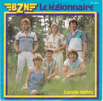 BZN - Le legionnaire + Lonely nights (Vinylsingle)