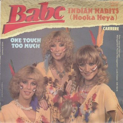 Babe - Indian habits + One touch too much (Vinylsingle)