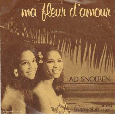 Ad Snoeren - Ma fleur d'amour + Lekker stuk (Vinylsingle)