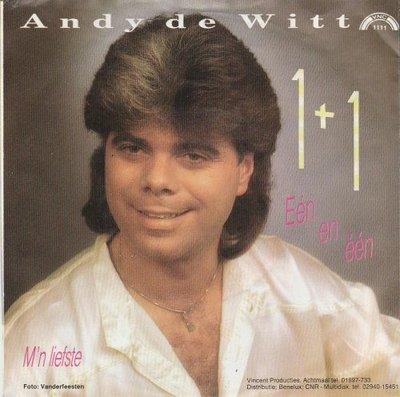 Andy de Witt - Een en een + M'n liefste (Vinylsingle)