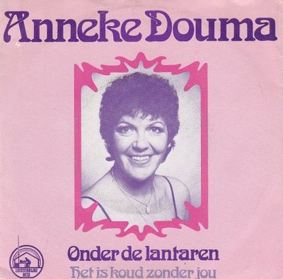 Anneke Douma - Onder de lantaarn + het is koud zonder jou (Vinylsingle)